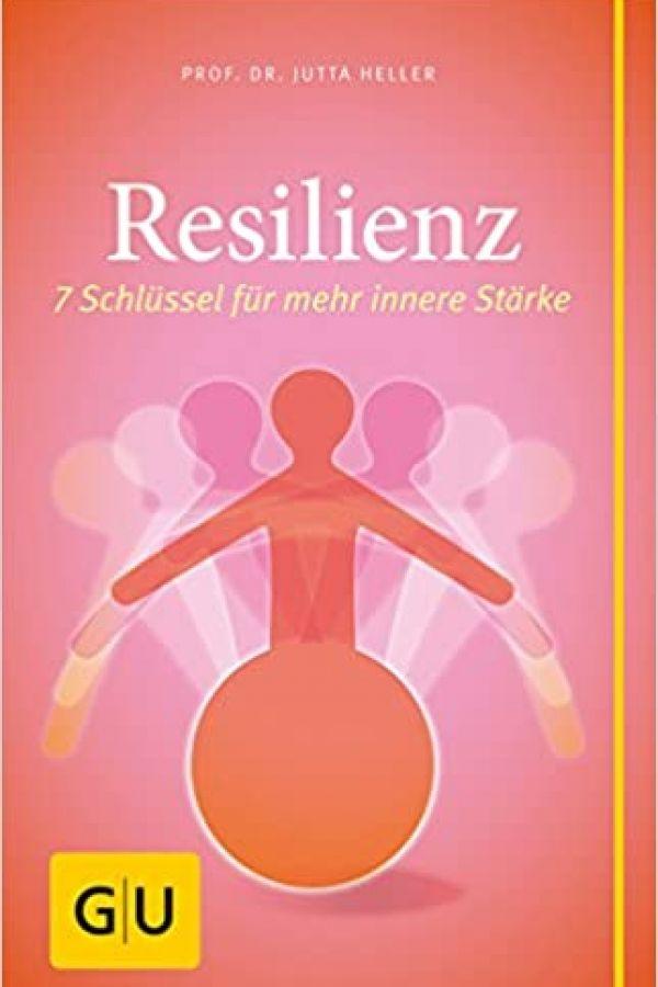 resilienz-7-schluessel-fuer-mehr-innere-staerke75A0581F-4020-FF49-B74D-19536AB749A9.jpg