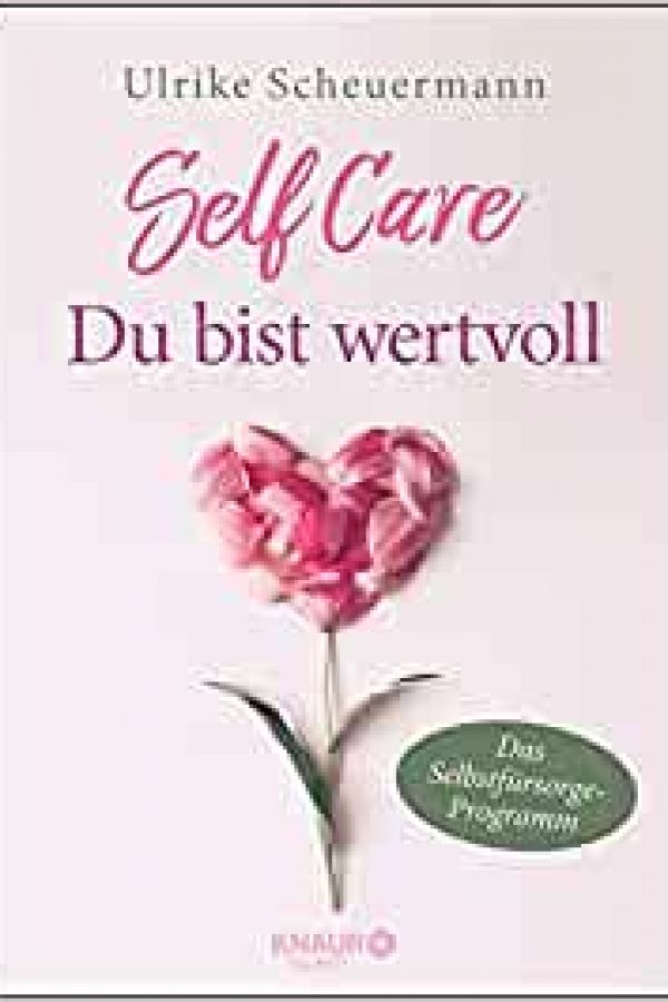 self-care-du-bist-wertvollD31693D0-0341-42F7-FE13-DFE2914E8E75.jpg