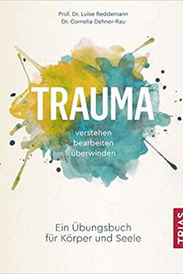 trauma-ein-uebungsbuch-fuer-koerper-und-seele14AA9363-5EF2-AF06-D1A7-F34A699E12C5.jpg